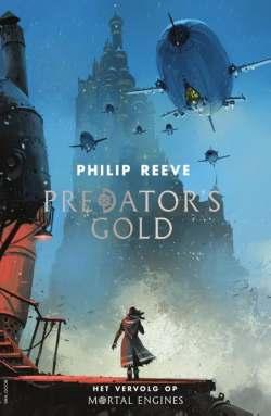 Mortal Engines 2 - Predator's Gold