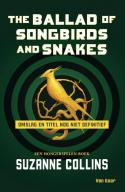 De Hongerspelen - The Ballad of Songbirds and Snakes